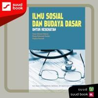 Ilmu Sosial dan Budaya Dasar Untuk Kesehatan
