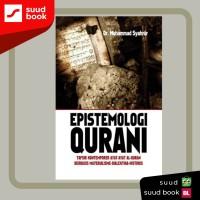 Epistemologi Qurani : Tafsir Kontemporer I Dr. muhammad syahrur