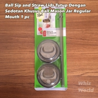 Ball Mason Jar Sip and Straw Lid Tutup dengan Sedotan Ball Jar Reguler