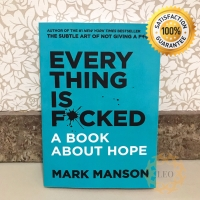 [PAPERBACK] Everything Is F*cked : A Book About Hope - Mark Manson