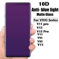 Tempered glass anti blue light 10D full cover vivo v15 pro v11 y91 y95