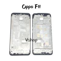 FRAME LCD - TULANG LCD - TATAKAN LCD OPPO F11