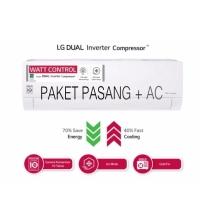 PEMASANGAN DKI + AC LG T06EV4 DUAL COOL ECO INVERTER 1/2 PK 0,5