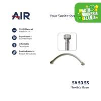 AIR Selang Air Fleksibel Anyam Stainless Steel /Flexible Hose SA 50 SS