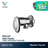 VONE A2101-77A Keran Stop Kran Air Single Shower Dinding Tembok ABS