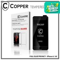 Iphone 6 / 6S - COPPER Tempered Glass PRIVACY / ANTI SPY (Full Glue)