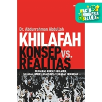 KHILAFAH: KONSEP VS. REALITAS