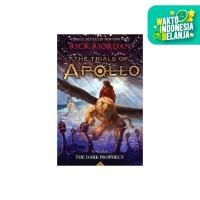 TRIALS OF APOLLO #2: THE DARK PROPHECY Rick Riordan - NOURA FANTASY