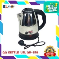 QQ electric kettle QK 158/teko ceret listrik 1,5L stainless murah