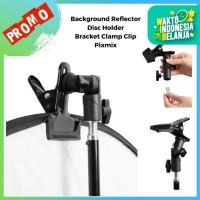 Background Reflector Disc Holder Bracket Clamp Clip Pixmix