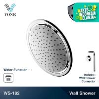 VONE WS-182 Wall Shower Set Bulat Tembok Mandi Head Kepala Tanam Paket