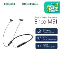 OPPO Headset Sport Enco M31 SOE - LDAC Ultra-Clear Audio Transmission