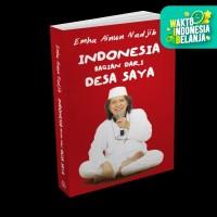 Indonesia Bagian dari Desa Saya - Emha Ainun Nadjib