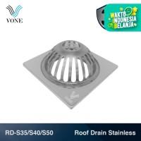 VONE RD S35 S40 S50 Roof Drain Saringan Atap Stainless 3 3.5 4 5 Inch