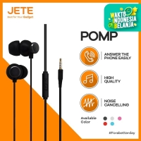 Handsfree JETE POMP High Quality with Noice Cancelling - Original