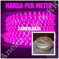 Lampu LED STRIP SELANG SMD 5050 220V OUTDOOR PINK 1M 1 M METER UNGU