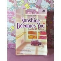 NOVEL SUNSHINE BECOMES YOU - ILANA TAN