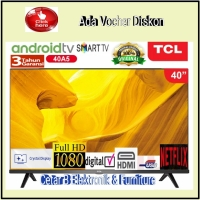 TCL LED TV 40 inc 40A5 SMART ANDROID 9 G Voice Frameless Bluetooth