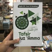 Tafsir Juz 'Amma by Yusuf Qaradhawi