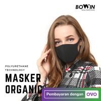 Bowin Masker Organic-Anti Droplet (Masker Bakteri Debu / Masker Motor)