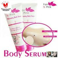 Fair N Pink Whitening Body Serum 160g Bpom
