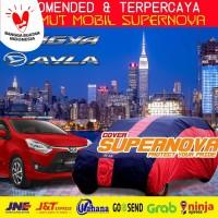 Cover | Selimut Body Mobil Supernova untuk Toyota Agya, Daihatsu Ayla
