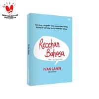 BUKU RECEHAN BAHASA Baku Tak Mesti Kaku - Ivan Lanin
