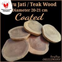 Teak Wood slice kayu jati 20-21 cm alas talenan tatakan kayu dekorasi