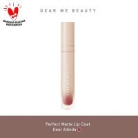 Dear Me Beauty Perfect Matte Lip Coat - Dear Adinda