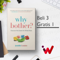 Why Bother?: Discover the Desire for What's Next (by Jennifer Louden)