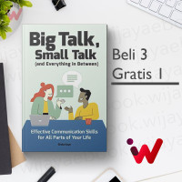 Big Talk, Small Talk (and Everything in Between): Effective Communicat