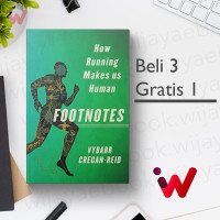 Footnotes: How Running Makes Us Human (by Vybarr Cregan-Reid)