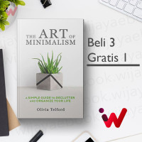 The Art of Minimalism: A Simple Guide to Declutter and Organize Your..