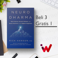 Neurodharma: New Science, Ancient Wisdom, and Seven Practices of the..