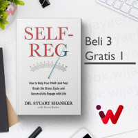 Self-Reg: How to Help Your Child (and You) Break the Stress Cycle..