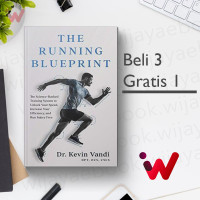 The Running Blueprint: The Science-Backed Training System To Unlock..