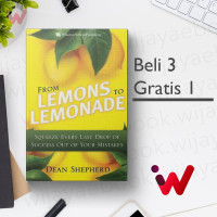 From Lemons to Lemonade: Squeeze Every Last Drop of Success Out of..