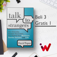 Talk to Strangers: How Everyday, Random Encounters Can Expand Your..