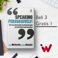 Speaking Persuasively: The essential guide to giving.. (2nd Edition)