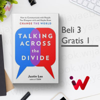 Talking Across the Divide: How to Communicate with.. (by Justin Lee)