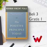 The Positive Principle Today (by Dr. Norman Vincent Peale)