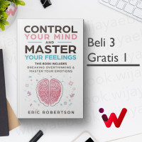 Control Your Mind and Master Your Feelings (by Eric Robertson)