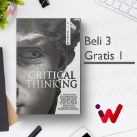 CRITICAL THINKING: A profound handbook to improve your memory and..