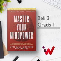Master Your Mindpower: A User Manual For Your Mind & The Ultimate..