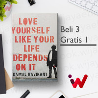 Love Yourself Like Your Life Depends on It (by Kamal Ravikant)
