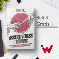 Assertiveness Training: How to Stand Up for Yourself, Boost Your..