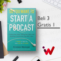 So You Want to Start a Podcast: Finding Your Voice.. (Kristen Meinzer)