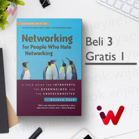 Networking for People Who Hate Networking: A Field.. (2nd Edition)