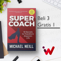 Supercoach: 10 Secrets To Transform Anyone's Life (10th Edition)