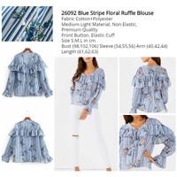 TERMURAH Blue Stripe Floral Ruffle Blouse size S M L -26092 BUA